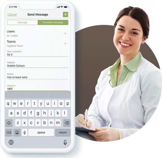 Use easy checklist messages to prepare your dentist for every appointment with OperaDDS Chat