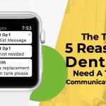 5 reasons dentists need a team communication tool